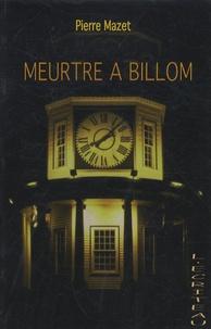 Pierre Mazet - Meurtre à Billom.