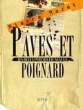 Pierre Mazet - Pavés et poignard - Les rêves perdus de mai 68.
