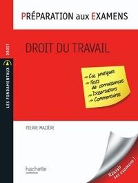 Philippe Blachèr et Pierre Mazière - Droit du travail - Préparation aux examens.
