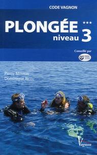Pierre Médalin et Dominique Ricou - Plongée - Préparation aux brevets de niveau 3.