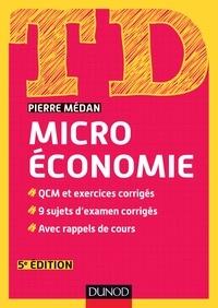 Pierre Médan - Microéconomie - QCM et exercices corrigés, 10 sujets d'examen corrigés, avec rappels de cours.