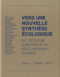 Pierre Meerts - Vers une nouvelle synthèse écologique - De l'écologie scientifique au développement durable.