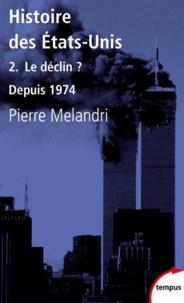 Histoire des Etats-Unis - Tome 2, Le déclin ? Depuis 1974.pdf