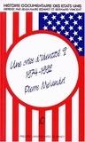 Pierre Melandri - Histoire documentaire des Etats-Unis - Tome 10, Une crise d'identité ? 1974-1992.