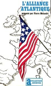 Pierre Melandri - L'Alliance atlantique.
