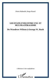 Goodtastepolice.fr Les Etats-Unis entre uni- et multilatéralisme - De Woodrow Wilson à George W. Bush Image