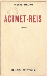 Pierre Melon - Achmet-Reis.