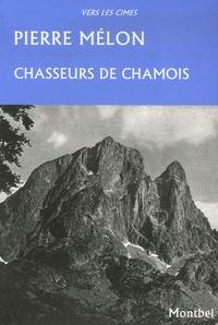 Pierre Melon - Chasseurs de chamois.