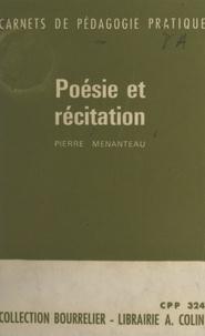 Pierre Menanteau - Poésie et récitation.