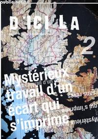Pierre Ménard - d'ici là n°2 | Mystérieux travail d'un écart qui s'imprime - revue trimestrielle de création numérique.