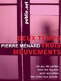 Pierre Ménard - Deux temps trois mouvements - Un jeu de cartes dont les figures sont accolées les unes aux autres.