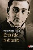 Pierre Mendès France - Ecrits de résistance.