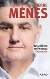 Pierre Ménès - Deuxième mi-temps.