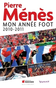 Pierre Ménès - Mon année foot.