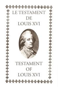 Pierre Menou - Le testament de Louis XVI - Testament of Louis XVI.