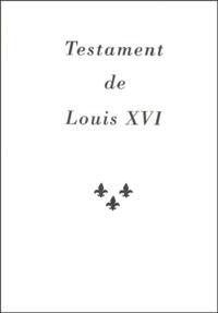 Pierre Menou - Testament de Louis XVI.