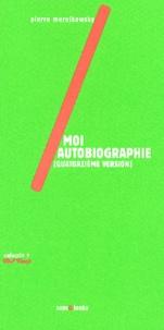 Pierre Merejkowsky - Moi autobiographie (Quatorzième version).