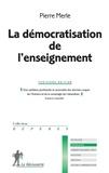 Pierre Merle - La démocratisation de l'enseignement.