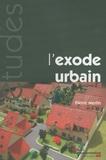 Pierre Merlin - L'exode urbain - De la ville à la campagne.
