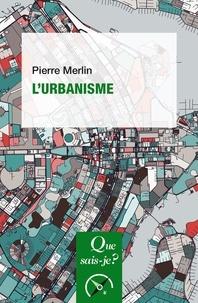 Pierre Merlin - L'urbanisme.