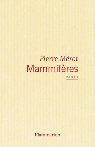 Pierre Mérot - Mammifères.