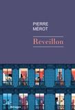Pierre Mérot - Réveillon.