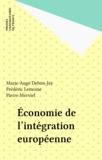 Pierre Merviel et Marie-Ange Debon-Jay - Économie de l'intégration européenne.