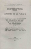 Pierre Mesnard - Lumières de la Pléiade - Neuvième stage international d'études humanistes, Tours 1965.