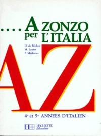 Pierre Méthivier et Danièle de Béchon - A zonzo per l'italia - 4e et 5e années d'italien.