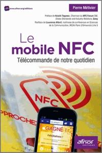 Pierre Métivier - Le mobile NFC - Télécommande de notre quotidien.