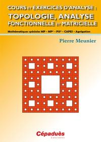 Cours et exercices danalyse : Topologie, analyse fonctionnelle et matricielle.pdf