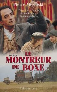 Pierre Mezinski - Le montreur de boxe.