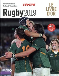 Pierre-Michel Bonnot - Le livre d'or du rugby.