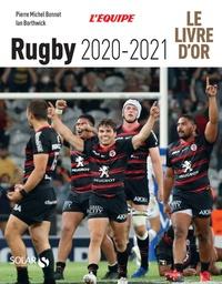 Pierre-Michel Bonnot et Ian Borthwick - Le livre d'or du Rugby.