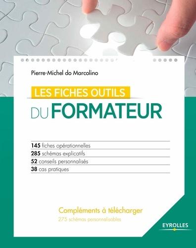 Les fiches outils du formateur - Pierre-Michel do Marcolino - 9782212420135 - 26,99 €