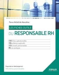 Pierre-Michel do Marcolino - Les fiches outils du responsable RH.