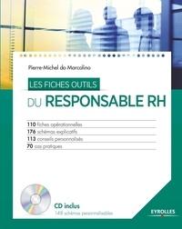 Pierre-Michel do Marcolino - Les fiches outils du responsable RH. 1 Cédérom