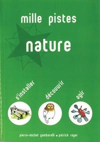 Pierre-Michel Gambarelli - Mille pistes nature.