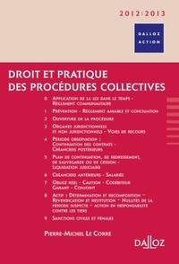 Pierre-Michel Le Corre - Droit et pratique des procédures collectives 2012/2013.