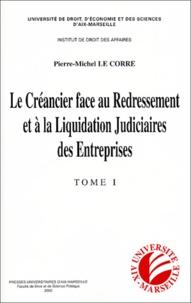 Le Creancier Face Au Redressement Et A La Pierre Michel Le Corre