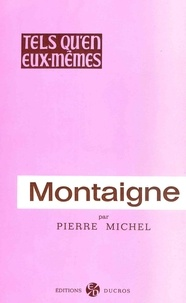 Pierre Michel - Montaigne.