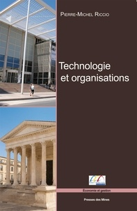 Technologie et organisations - Pierre-Michel Riccio  