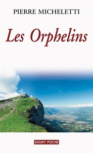 Pierre Micheletti - Les orphelins.