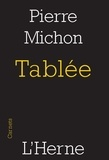 Pierre Michon - Tablée.