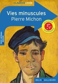 Pierre Michon - Vies minuscules.