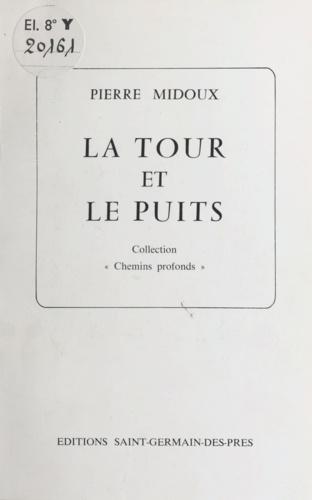 La Tour et le Puits