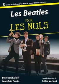 Pierre MIKAÏLOFF et Jean Eric PERRIN - Pour les Nuls Musique  : Les Beatles Pour les Nuls.