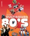 Pierre Mikaïloff - Cultissimes 80's.