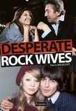 Pierre Mikaïloff - Desperate rock wives.