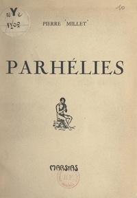 Pierre Millet - Parhélies.